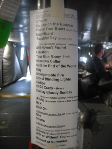 With a show as complicated as U2 360, the crew always needs to know what's next, so there's both songs and notes on the set list.